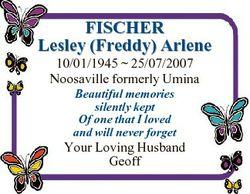 FISCHER Lesley (Freddy) Arlene 10/01/1945  25/07/2007 Noosaville formerly Umina Beautiful memories s...