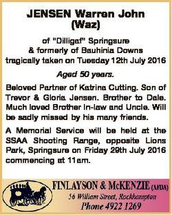 "JENSEN Warren John (Waz) of ""Dilligaf"" Springsure & formerly of Bauhinia Downs tragica..."