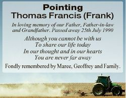 Pointing Thomas Francis (Frank) In loving memory of our Father, Father-in-law and Grandfather. Passe...