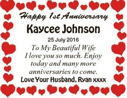 Happy 1st Anniversary Kaycee Johnson 25 July 2016 To My Beautiful Wife I love you so much. Enjoy tod...