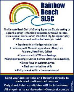 The Rainbow Beach Surf Life Saving Supporters Club is seeking to appoint a person in the role of Boo...