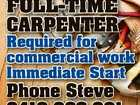 Full-time Carpenter required for commercial work immediate Start phone Steve 0418 986 981 6264140aa