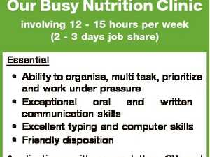 A part time Receptionist position is available in Our Busy Nutrition Clinic involving 12 - 15 hours per week (2 - 3 days job share)   Essential    Ability to organise, multi task, prioritize and work under pressure  Exceptional oral and written communication skills  Excellent typing and computer skills  Friendly disposition   Applications with cover ...