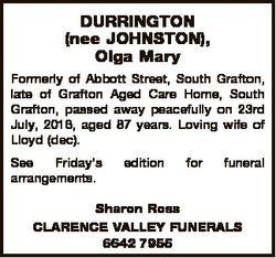 DURRINGTON (nee JOHNSTON), Olga Mary Formerly of Abbott Street, South Grafton, late of Grafton Aged...