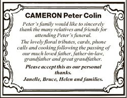CAMERON Peter Colin Peter's family would like to sincerely thank the many relatives and friends...