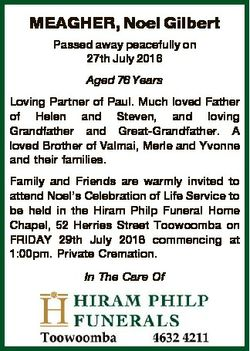 MEAGHER, Noel Gilbert Passed away peacefully on 27th July 2016 Aged 76 Years Loving Partner of Paul....