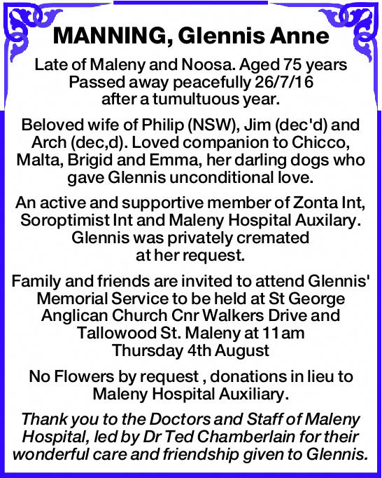 Late of Maleny and Noosa. Aged 75 years Passed away peacefully 26/7/16 after a tumultuous y...