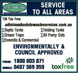 SERVICE TO ALL AREAS T/A Tox Free admin absolutewasteservices.com.au Septic Tanks Holding Tanks Grea...
