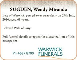 SUGDEN, Wendy Miranda Late of Warwick, passed away peacefully on 27th July, 2016, aged 61 years. Bel...