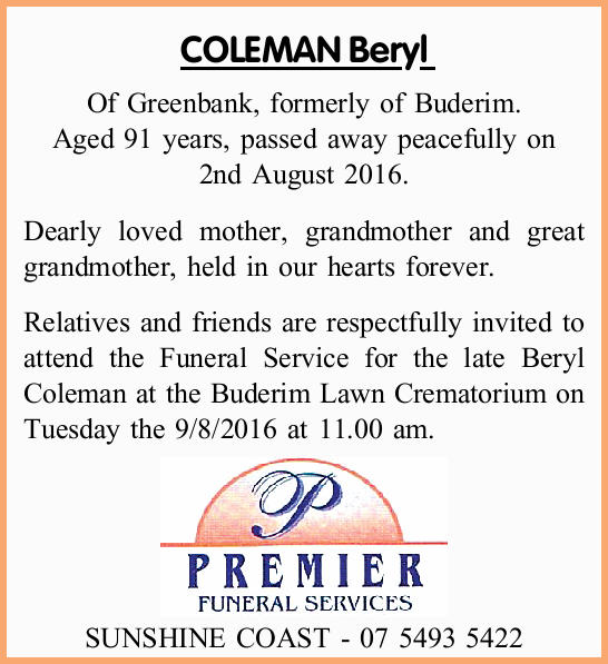 Of Greenbank, formerly of Buderim. Aged 91 years, passed away peacefully on 2nd August 2016...
