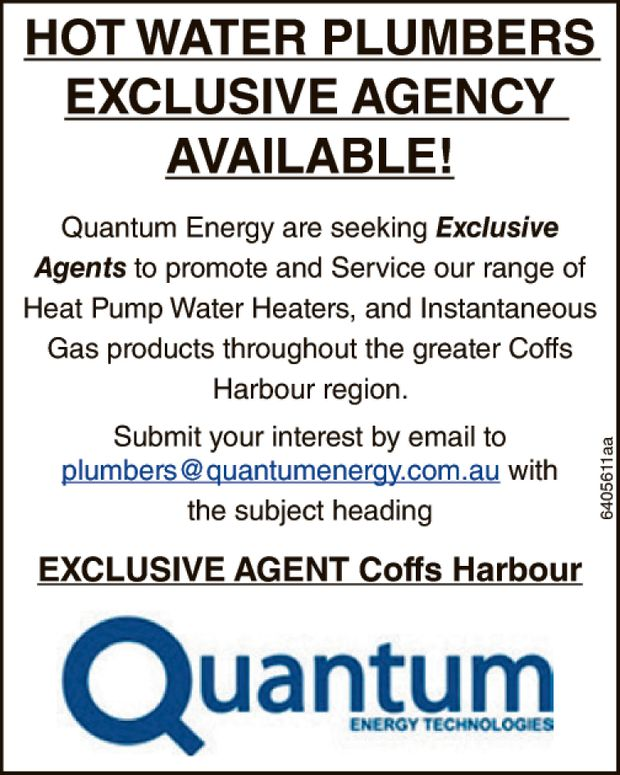 HOT WATER PLUMBERS EXCLUSIVE AGENCY AVAILABLE! Quantum Energy are seeking exclusive agents&nbsp...