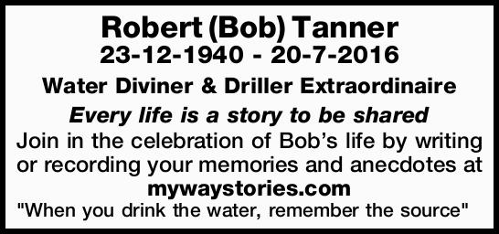 23-12-1940 - 20-7-2016   Water Diviner & Driller Extraordinaire Every life is a story to...
