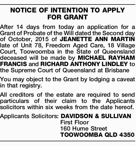 After 14 days from today an application for a Grant of Probate of the Will dated the Second...