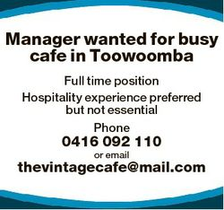 Manager wanted for busy cafe in Toowoomba