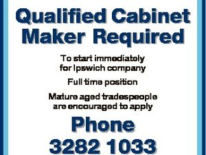 Qualified Cabinet Maker