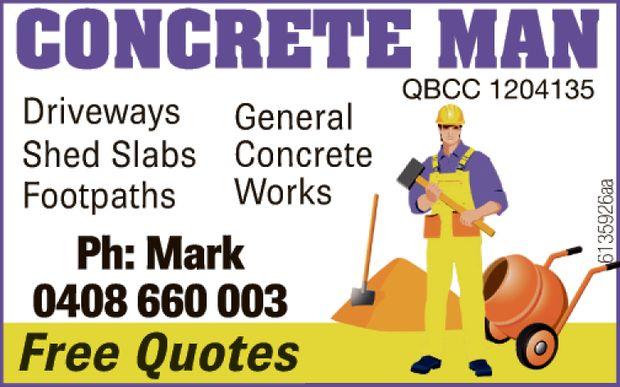 CONCRETE MAN   Footpaths   Driveways   Shed Slabs   General Concrete...