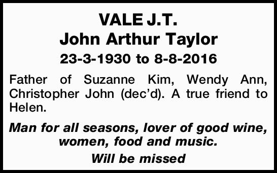 23-3-1930 to 8-8-2016 Father of Suzanne Kim, Wendy Ann, Christopher John (dec'd). A true fr...