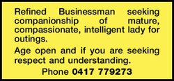 REFINED Businessman seeking companionship of mature, compassionate, intelligent lady for outings....