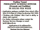 ROSEWOOD STATE HIGH SCHOOL Position Vacant PERMANENT SCHOOLS OFFICER (Grounds and Facilities) 38 HOURS PER WEEK * Application packages available from school office Mon-Fri 8.00am to 4.00pm by phoning 5461 9400. * `Working with Children' Blue Card or ability to obtain card required * For further information please contact the Business ...