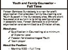 6413791aa Youth and Family Counsellor - Full Time Person Services Bundaberg is a non-for profit organisation that provides Family Counselling and Youth Support in the Bundaberg area. We are client focussed and our aim is to bring positive change in people's lives. Person Services is a Christian organisation and committed ...