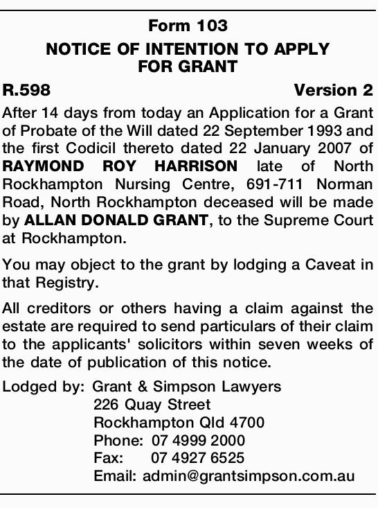 After 14 days from today an Application for a Grant of Probate of the Will dated 22 September 199...