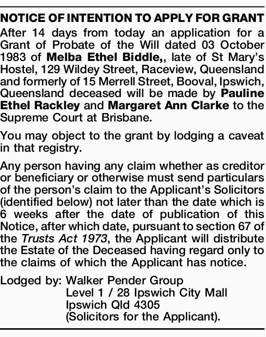 After 14 days from today an application for a Grant of Probate of the Will dated 03 October 1983...