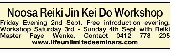 Noosa Reiki Jin Kei Do Workshop    Friday Evening 2nd Sept. Free introduction evening. Worksh...