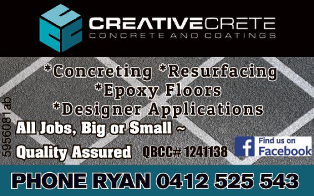 *Concreting *Resurfacing *Epoxy Floors *Designer Applications   all jobs big or small -...