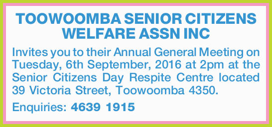 TOOWOOMBA SENIOR CITIZENS WELFARE ASSN INC
