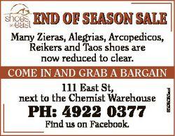 END OF SEASON SALE Ph: 4922 0377 Find us on Facebook. 6398083ad Many Zieras, Alegrias, Arcopedicos,...