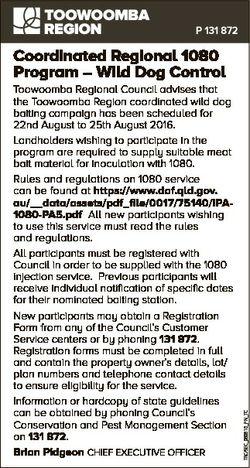 P 131 872 Toowoomba Regional Council advises that the Toowoomba Region coordinated wild dog baiting...