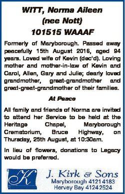 WITT, Norma Aileen (nee Nott) 101515 WAAAF Formerly of Maryborough. Passed away peacefully 15th Augu...