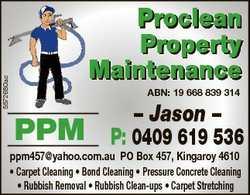 5572680ac Proclean Property Maintenance ABN: 19 668 839 314 PPM - Jason - P: 0409 619 536 ppm457@yah...