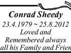 Conrad Sheedy 23.4.1979 ~ 25.8.2012