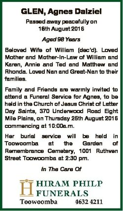 GLEN, Agnes Dalziel Passed away peacefully on 18th August 2016 Aged 98 Years Beloved Wife of William...