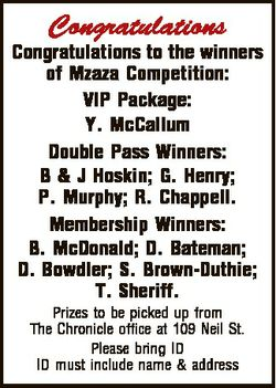 Congratulations Congratulations to the winners of Mzaza Competition: VIP Package: Y. McCallum Double...