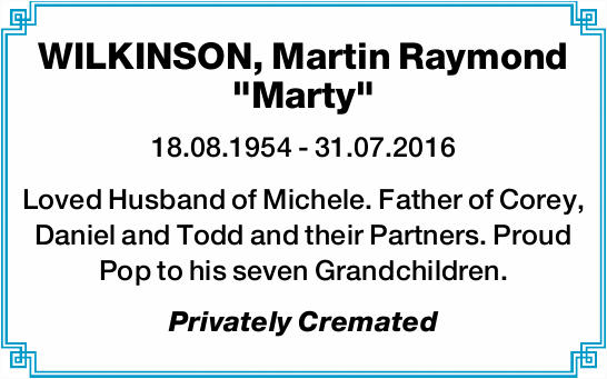 "WILKINSON, Martin Raymond ""Marty"" 