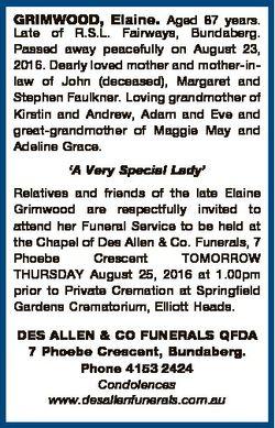 GRIMWOOD, Elaine. Aged 87 years. Late of R.S.L. Fairways, Bundaberg. Passed away peacefully on Augus...