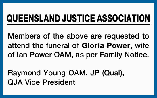 Members of the above are requested to attend the funeral of Gloria Power, wife of Ian Power OAM,...