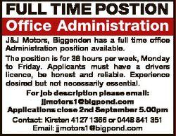 FULL TIME POSTION Office Administration J&J Motors, Biggenden has a full time office Administrat...