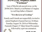 """FOWLER, Stephen James """"Fastman"""" Late of Myrtlevale passed away on the 20/08/2016. Much Loved Partner of Anglea. Loved Step father of Daniel. """"For the Love of Cooking"""" Family and Friends are respectfully invited to attend Stephen's Funeral Service 10.00am Tuesday August 30, 2016 at Whitsunday Funerals ..."""