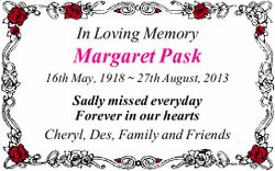 In Loving Memory Margaret Pask 16th May, 1918 ~ 27th August, 2013 Sadly missed everyday Forever i...