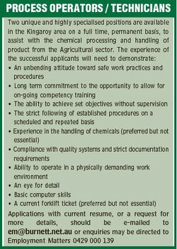 PROCESS OPERATORS / TECHNICIANS Two unique and highly specialised positions are available in the Kin...