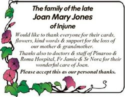 The family of the late Joan Mary Jones of Injune Would like to thank everyone for their cards, flowe...