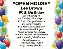 """OPEN HOUSE"" Les Brown 90th Birthday Les is turning 90 on Tuesday, 30th August. Friends &a..."
