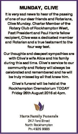 MUNDAY, CLIVE It is very sad news to hear of the passing of one of our dear friends and Rotarians, C...