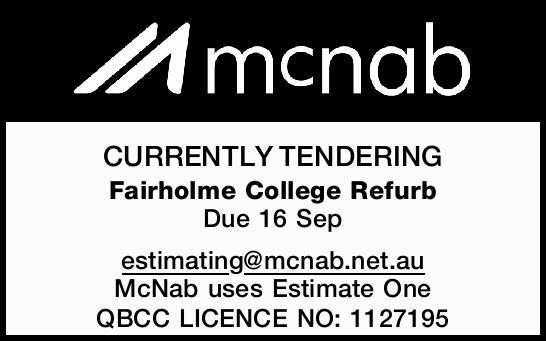 CURRENTLY TENDERING Fairholme College Refurb Due 16 Sep estimating@mcnab.net.au McNab uses Estima...