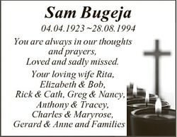 Sam Bugeja 04.04.1923 28.08.1994 You are always in our thoughts and prayers, Loved and sadly missed....