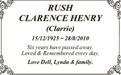 RUSH CLARENCE HENRY (Clarrie) 15/12/1925  28/8/2010 Six years have passed away. Loved & Remember...