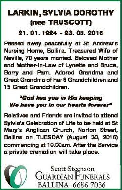 LARKIN, SYLVIA DOROTHY (nee TRUSCOTT) 21. 01. 1924  23. 08. 2016 Passed away peacefully at St Andrew...